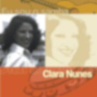 Eu Sou O Samba - Clara Nunes