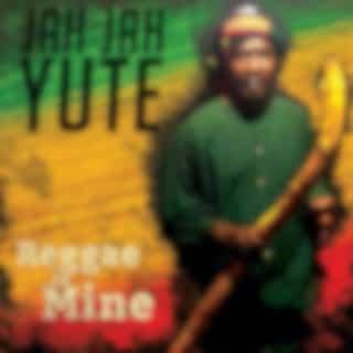 Reggae Is Mine