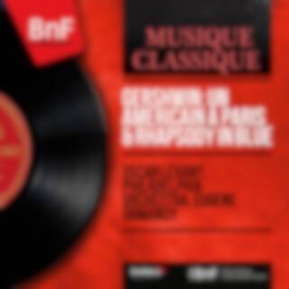 Gershwin: Un américain à Paris & Rhapsody in Blue (Mono Version)