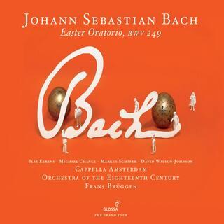 J. S. Bach : Oratorio de Pâques BWV 249