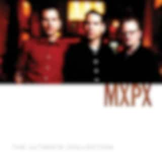 MxPx Ultimate Collection
