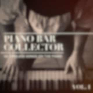 Piano Bar Collector: 50 Timeless Songs on the Piano, Vol. 1