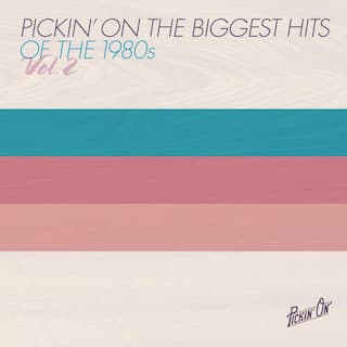 Pickin' On the Biggest Hits of the 1980s Vol. 2