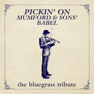 Pickin' On Mumford & Sons' Babel