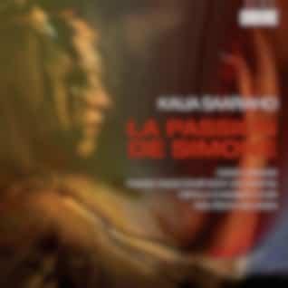 Kaija Saariaho : La Passion de Simone
