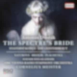 Dvořák: The Spectre's Bride, Op. 69 (Live)