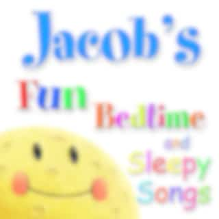 Fun Bedtime and Sleepy Songs For Jacob