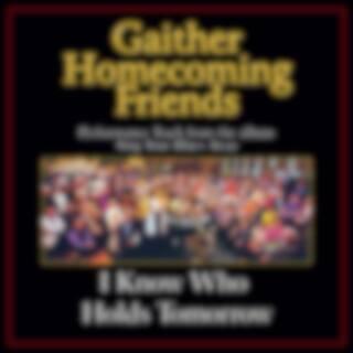 I Know Who Holds Tomorrow (Performance Tracks)