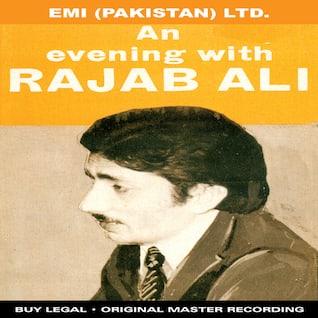 An Evening With Rajab Ali