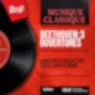 Beethoven: 3 Ouvertures (Mono Version)