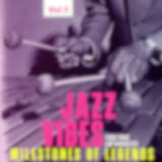 Milestones of Legends: Jazz Vibes, Vol. 3