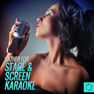 Gather for Stage & Screen Karaoke