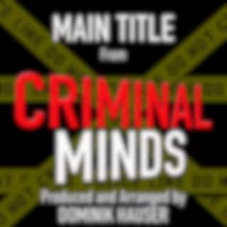 """Main Title (From """"Criminal Minds"""")"""