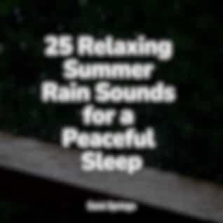25 Relaxing Summer Rain Sounds for a Peaceful Sleep