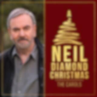 A Neil Diamond Christmas: The Carols