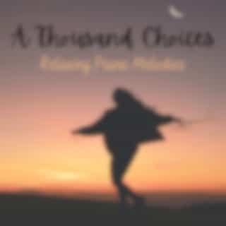 A Thousand Choices