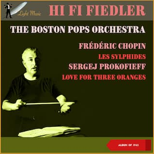 Frederic Chopin: Les Sylphides - Sergej Prokofiev: Love For Three Oranges