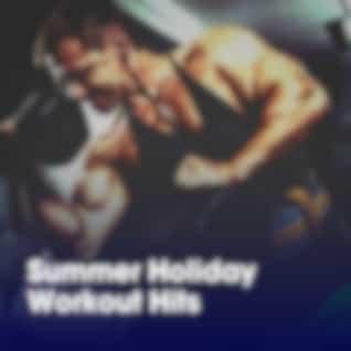 Summer Holiday Workout Hits