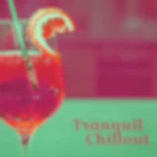 Tranquil Chillout – Pure Waves, Relax on the Beach, Buddha Chill, Chillout Cafe