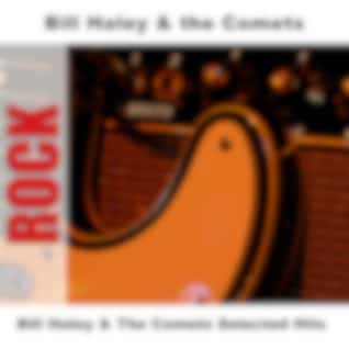 Bill Haley & The Comets Selected Hits