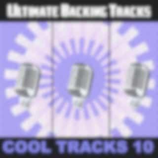 Ultimate Backing Tracks: Cool Tracks, Vol. 10
