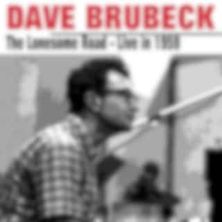 Dave Brubeck The Lonesome Road Live in 1959