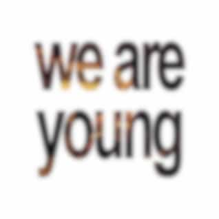 We Are Young - Single (Tribute to Fun. & Janelle Monáe)