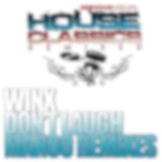 Don't Laugh (Manoo Remixes)