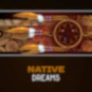 Native Dreams – Indian Spirituality, Shamanic Meditation, Healing Energy, Tribal Music, Wooden Flute, Trance & Ecstasy