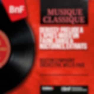 Debussy: Prélude à l'après-midi d'un faune, Danse & Nocturnes, extraits (Stereo Version)