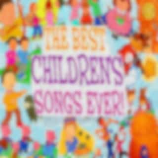 The Best Children's Songs Ever: Row, Row, Row Your Boat / The Frog Went A-Courtin' / If You're Happy