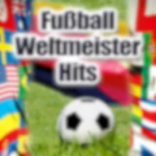 Fußball Weltmeister Hits