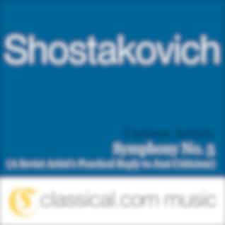 Dimitry Shostakovich, Symphony No. 5 In D Minor, Op. 47 (A Soviet Artist's Practical Reply To Just Criticism)