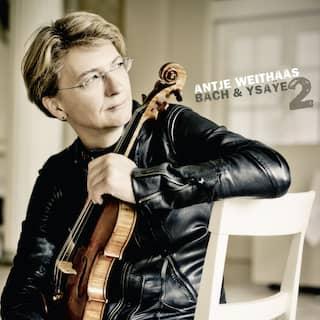 Antje Weithaas: Bach & Ysaÿe, 2