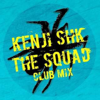 The Squad (Club Mix)