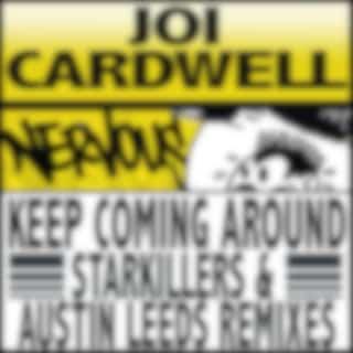 Keep Coming Around (Starkillers & Austin Leeds Remix)
