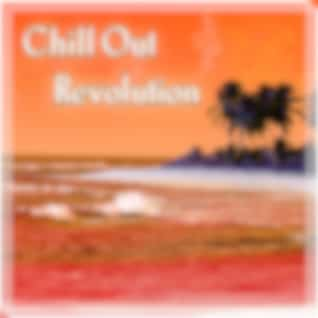 Chill Out Revolution - The Best Chillout, Chill Tone, Bossa Summer Chill, Beach Party, Holidays, Lounge Summer