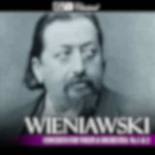 Wieniawski Concerto for Violin and Orchestra No. 1 & 2