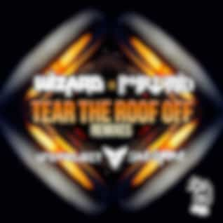 Tear the Roof Off (Remixes)