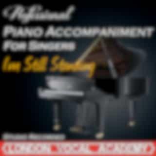I'm Still Standing ('Elton John' Piano Accompaniment) [Professional Karaoke Backing Track]