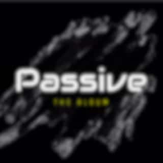The Passive Album