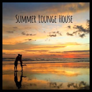 Summer Lounge House – Party Chillout Sounds for Hot Summer Nights 2021