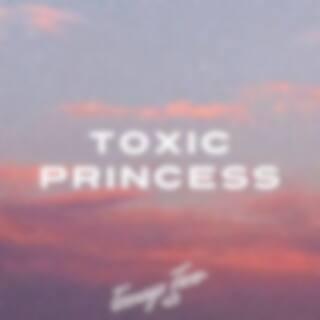 Toxic Princess