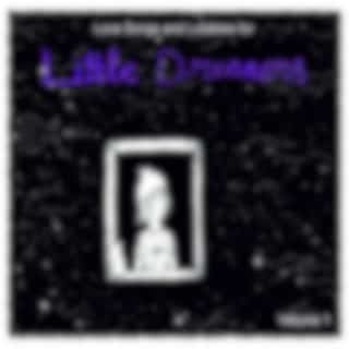 Love Songs and Lullabies for Little Dreamers, Vol. 1