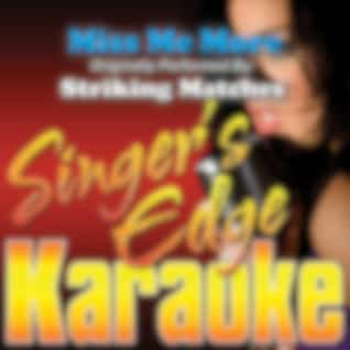 Miss Me More (Originally Performed by Striking Matches) [Instrumental]