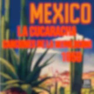 La Cucaracha Canciones de la Revolucion Mexicana 1959 (feat. Dueto América) (Mexico)