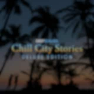 Chill City Stories (Deluxe Edition)