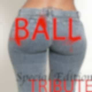 Ball (Tribute to T.I. Feat. Lil Wayne Special Edition)