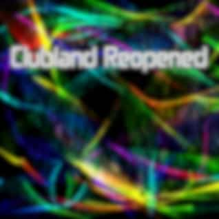 Clubland Reopened
