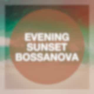Evening Sunset Bossanova